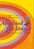 Abschied für länger - Anders Hallgren, Clarissa von Reinhardt