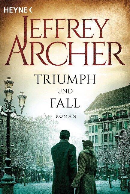 Triumph und Fall - Jeffrey Archer