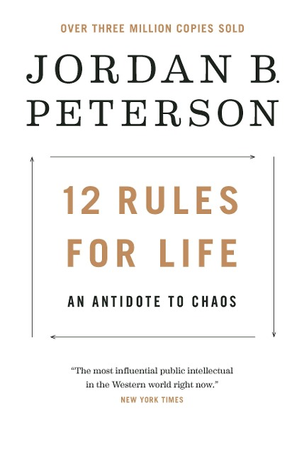 12 Rules for Life - Jordan B. Peterson