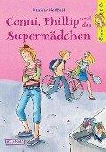 Conni & Co 7: Conni, Phillip und das Supermädchen - Dagmar Hoßfeld