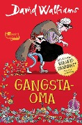 Gangsta-Oma - David Walliams