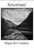 Schottland Magie des Nordens (Wandkalender 2018 DIN A2 hoch) - Ulrich Gräf