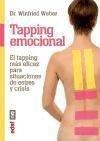 Tapping emocional: El tapping más eficaz para situaciones de estrés y crisis -
