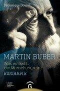 Martin Buber - Dominique Bourel