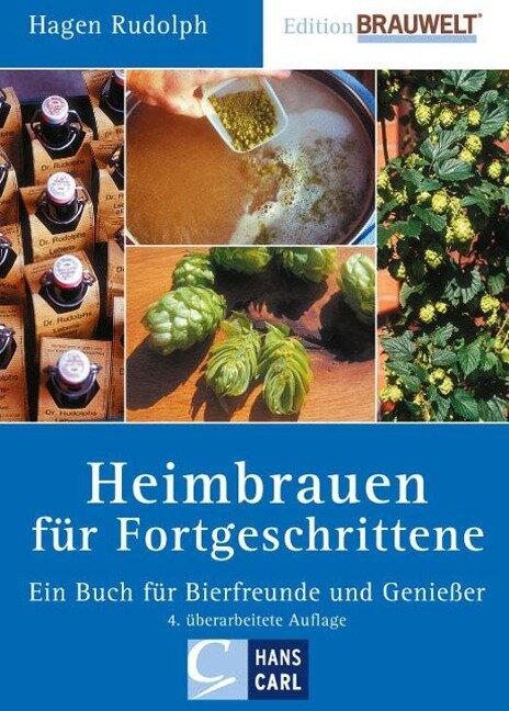 Heimbrauen für Fortgeschrittene - Hagen Rudolph