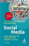 Social Media - Rolf Schwartmann, Tobias O. Keber, Robin Mühlenbeck