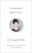 Liebesgedichte - Friederike Mayröcker