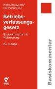 Betriebsverfassungsgesetz - Thomas Klebe, Jürgen Ratayczak, Micha Heilmann, Sibylle Spoo