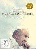 Papst Franziskus - Ein Mann seines Wortes -