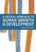 Critical Approach to Human Growth and Development - Paula Nicolson