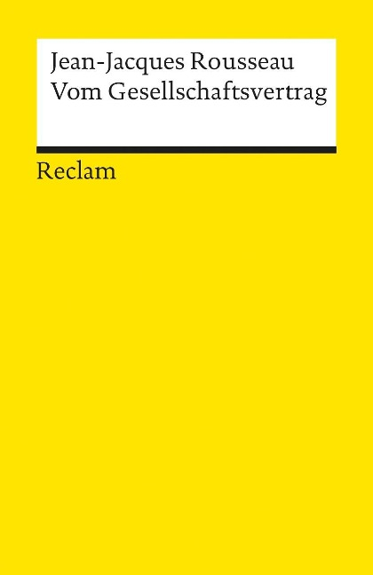 Vom Gesellschaftsvertrag - Jean-Jacques Rousseau