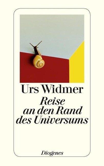 Reise an den Rand des Universums - Urs Widmer