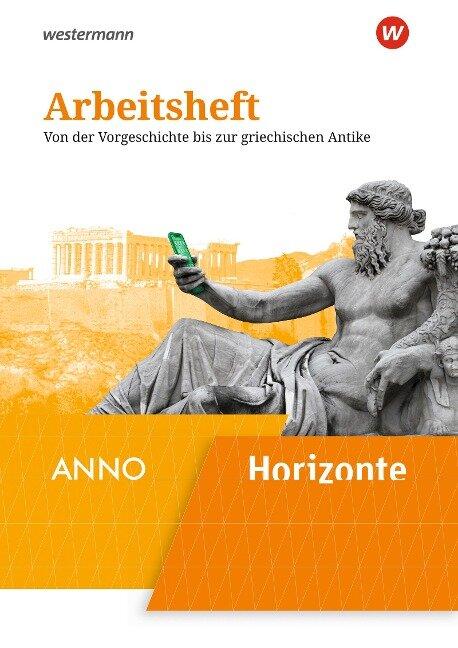 Horizonte / ANNO 1. Arbeitsheft -