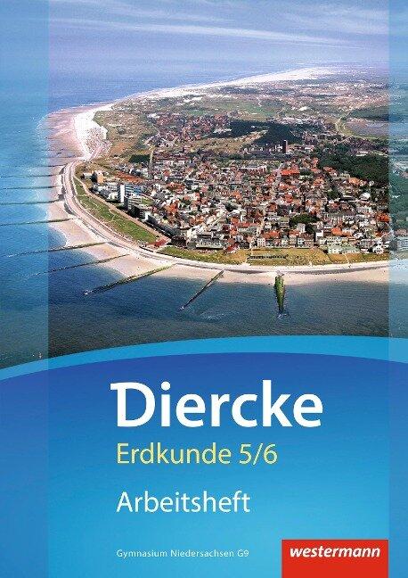 Diercke Erdkunde 5 / 6. Arbeitsheft. Gymnasien G9. Niedersachsen -