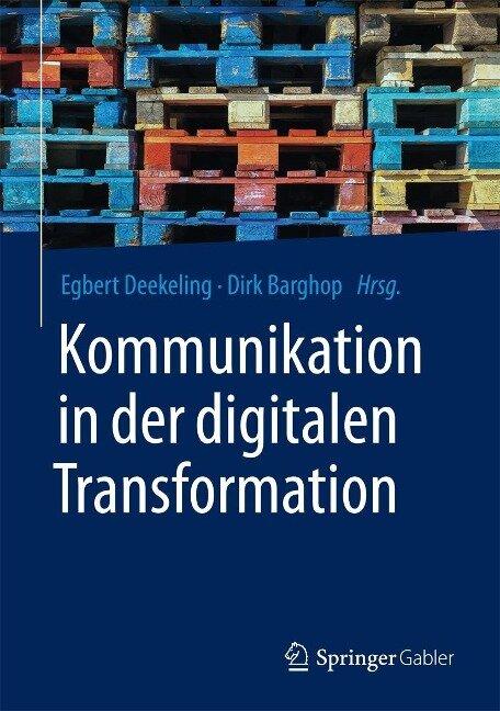 Kommunikation in der digitalen Transformation -