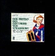 Der Tristan des Gottfried von Straßburg - Peter Wapnewski