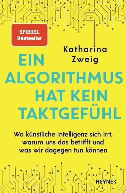 Ein Algorithmus hat kein Taktgefühl - Katharina Zweig