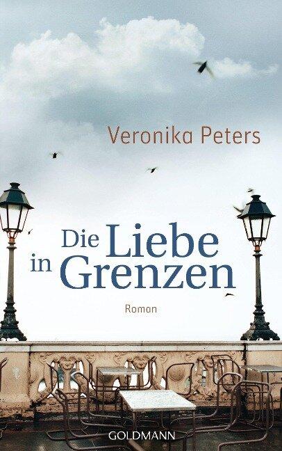 Die Liebe in Grenzen - Veronika Peters