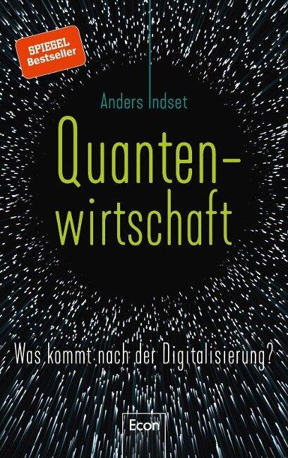 Quantenwirtschaft - Anders Indset