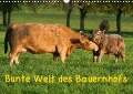 Bunte Welt des Bauernhofs (Wandkalender 2018 DIN A3 quer) Dieser erfolgreiche Kalender wurde dieses Jahr mit gleichen Bildern und aktualisiertem Kalendarium wiederveröffentlicht. - Angela Münzel-Hashish - Www. Tierphotografie. Com