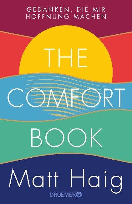 The Comfort Book - Gedanken, die mir Hoffnung machen - Matt Haig