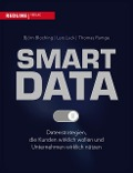 Smart Data - Thomas Ramge, Björn Bloching, Lars Luck