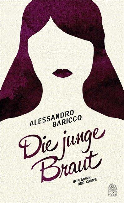 Die junge Braut - Alessandro Baricco