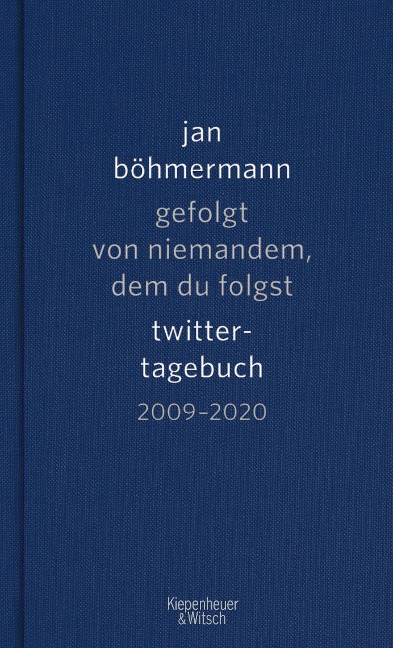 Gefolgt von niemandem, dem du folgst - Jan Böhmermann