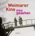 Weimarer Kino - neu gesehen -