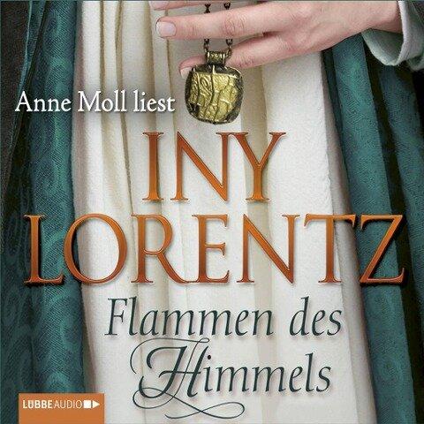Flammen des Himmels - Iny Lorentz