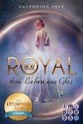 Royal 1: Ein Leben aus Glas - Valentina Fast