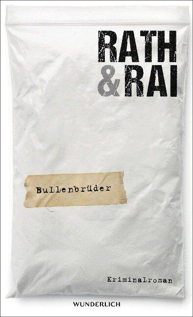Bullenbrüder: Tote haben keine Freunde - Hans Rath, Edgar Rai