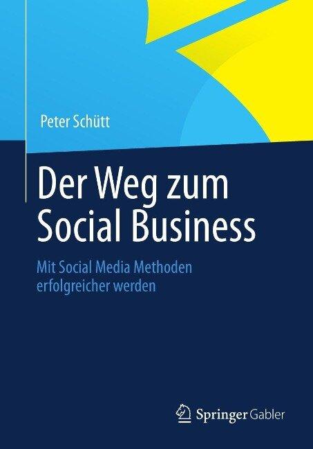 Der Weg zum Social Business - Peter Schütt