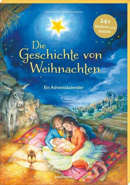Die Geschichte von Weihnachten - Kristin Lückel