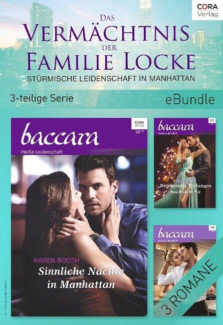 Das Vermächtnis der Familie Locke - Stürmische Leidenschaft in Manhattan (3-teilige Serie) - Karen Booth