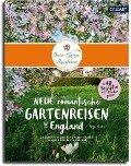 Neue romantische Gartenreisen in England - Anja Birne