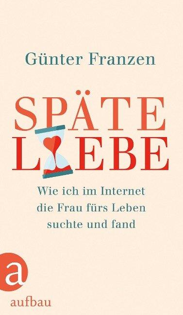Späte Liebe - Günter Franzen