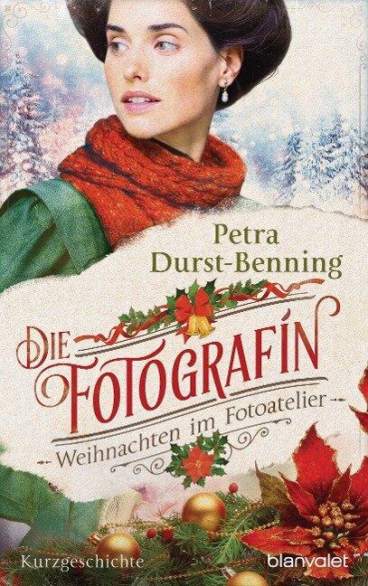 Die Fotografin - Weihnachten im Fotoatelier - Petra Durst-Benning