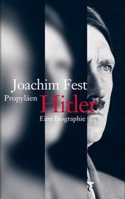 Hitler - Joachim C. Fest