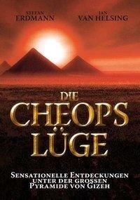 Die Cheops-Lüge - Jan van Helsing, Stefan Erdmann