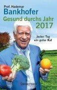 Gesund durchs Jahr 2017 Taschenkalender - Hademar Bankhofer