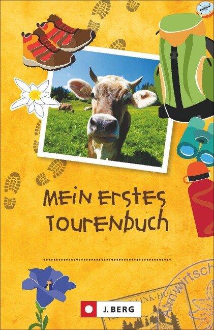 Tourenbuch für Kinder: Das Tourenbuch zum Eintragen jeder Wanderung für Kinder
