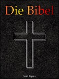 Die Bibel - Elberfeld (1905) - Julius Anton von Posec, Jürgen Schulze