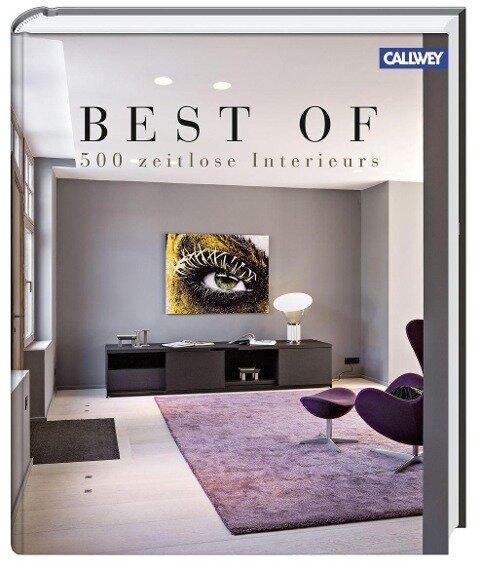Best of - 500 zeitlose Interieurs -
