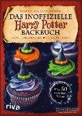 Das inoffizielle Harry-Potter-Backbuch - Tom Grimm, Katja Böhm
