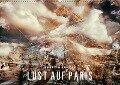 LUST AUF PARIS (Wandkalender 2018 DIN A2 quer) Dieser erfolgreiche Kalender wurde dieses Jahr mit gleichen Bildern und aktualisiertem Kalendarium wiederveröffentlicht. - Kerstin Kuntze