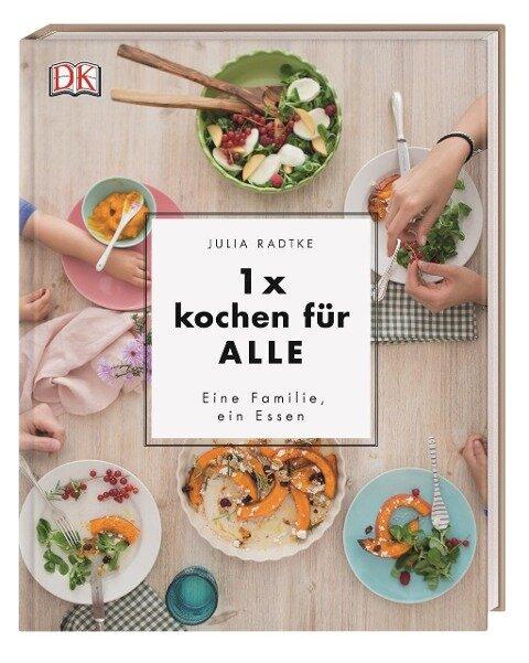 1x kochen für ALLE - Julia Radtke