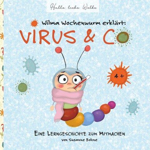 Wilma Wochenwurm erklärt: Virus & Co - Susanne Bohne