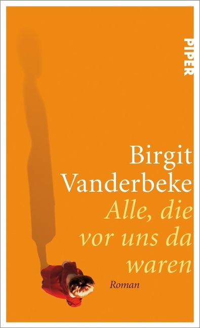 Alle, die vor uns da waren - Birgit Vanderbeke
