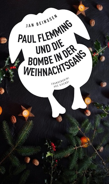Paul Flemming und die Bombe in der Weihnachtsgans - Jan Beinßen